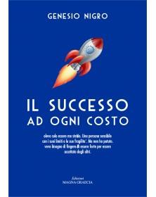 Il successo ad ogni costo